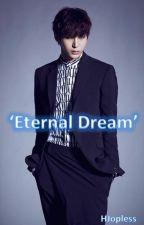 ~Eternal Dream~ Leo (One Shot) by HJopless