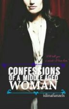 Confessions Of A Middle Aged Woman by idinafanzels