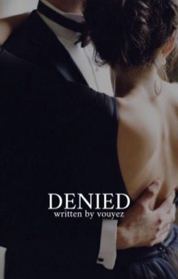 Denied (Editing)