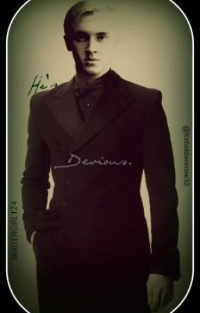 Devious: A Draco Malfoy Love Story *Finished* by ScareMeAway