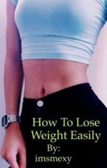 How to lose weight easily