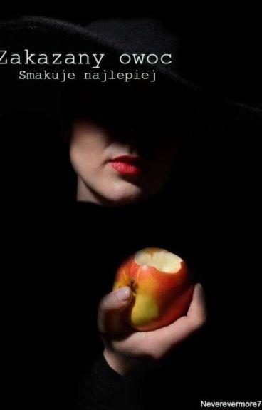 Zakazany owoc smakuje najlepiej