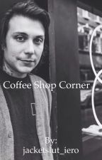 Coffee Shop Corner (Frank Iero AU) by ierosan