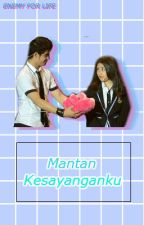 Mantan Kesayanganku [PENDING//VERY SLOW UPDATE] by fanta-sy