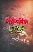 MALDITA LINES (undiscovered and unique) by bubblypop13