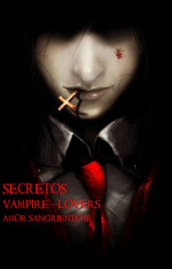 Secretos [Yaoi] Amor sangriento 3 temporada