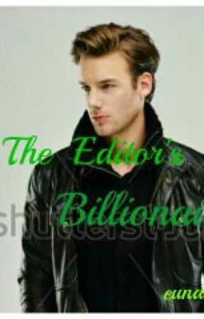 The Editor's Billionaire by eunanma