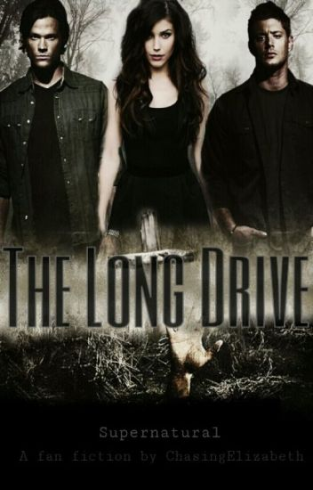 The Long Drive {Supernatural}