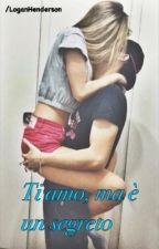 Ti amo,ma è un segreto ~Logan Henderson~ by Alida13