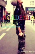 Academia Militara ^In curs de editare^ by Andreya18