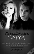Okuldaki Mafya by gunayece