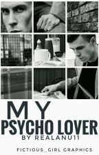 My Psycho Lover( a GARETH BALE story) by ap_jackson