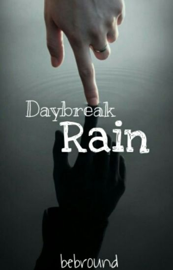 Daybreak Rain
