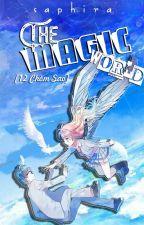 [12 chòm sao] The Magic World by ValRiar