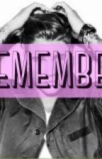 REMEMBER (Tidak Dilanjutkan) by Adelianiena06