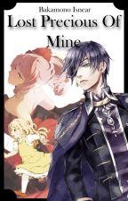 Lost Precious of Mine (Black Butler Fanfic) by Bakamono_dearu