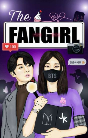 THE FANGIRL •BTS JUNGKOOK FANFIC•