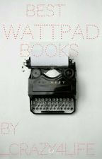 Best Wattpad Books by _Crazy4LiFe