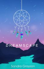 Dreamscape by SheHopes
