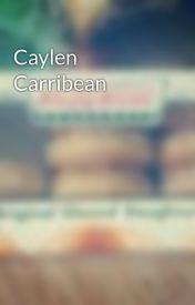 Caylen Carribean by x_krispykreme_x