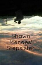 Shawn Mendes' Stepsister by TarraSantoso