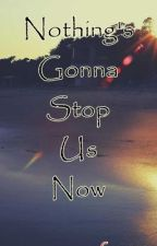 Nothing's gonna  stop US by Keysee
