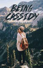 Being Cassidy by xxJulietxx