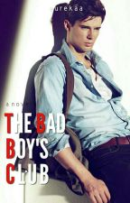 The Bad Boy's Club: Samuel Ignacio (Finished) by Eurekaa