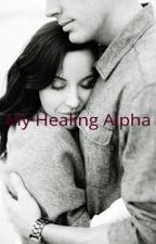 My Healing Alpha by KKLOVESBOOK