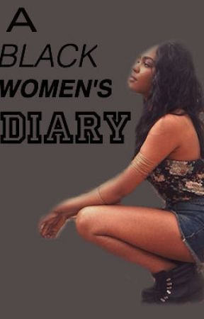 A Black Women's Diary by Aliyahproductions