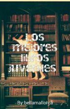 Los mejores libros juveniles by bellamallorca