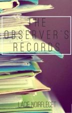 The Observer's Records by WanderingStargazer