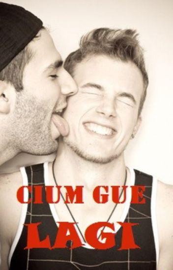 Cium Gue Lagi [Selesai]