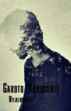 Garoto Arrogante by JehssieBluu