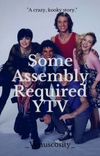 Some Assembly Required YTV by soootrashy
