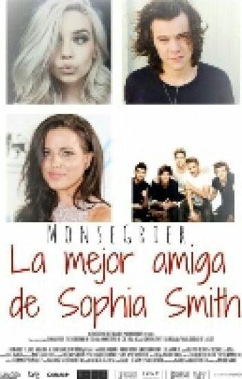 La mejor amiga de Sophia smith |Harry Styles y tu| TERMINADA