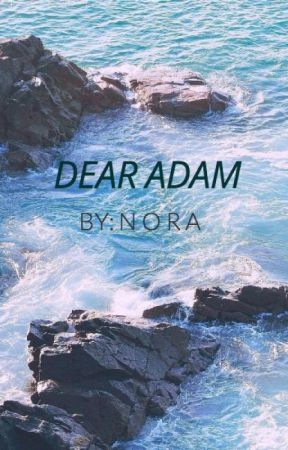 Dear Adam ✓ by _elkx_