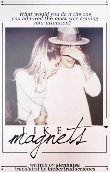 Like Magnets |Spanish Version| [j.b]