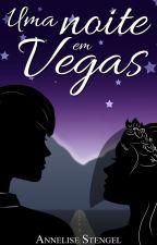 Uma Noite em Vegas by annestengel