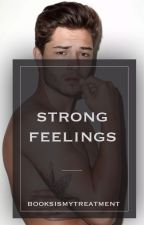 Strong Feelings by booksismytreatment