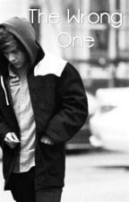 The Wrong One by HazzMyStyles