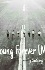 Young Forever - Bts [M.Y] by SaeYoongi