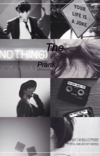 THE PRANK (jungkook fanfic) [Completed]