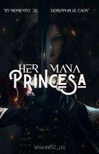 Hermana Princesa (I)  by Whalien52_Lpz