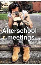 Afterschool Meetings//L.s by hotlinelarrie