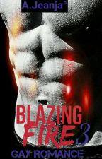 ★3 Blazing Fire➵BxB by cherryxpolli