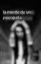 la mente de un psicopata by SamuelBadel