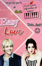 Easy Love♥~[Raura] 2° by Tania_Scott