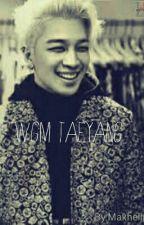 WGM Taeyang by Makhelin