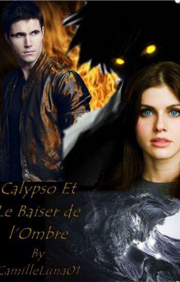 Calypso et le baiser de l'Ombre (TOME 2)